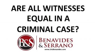 Are all witnesses equal in a criminal case.