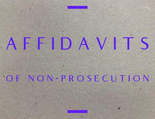 Affidavits of Non-Prosecution in Texas – Houston Criminal Attorney Eric J Benavides