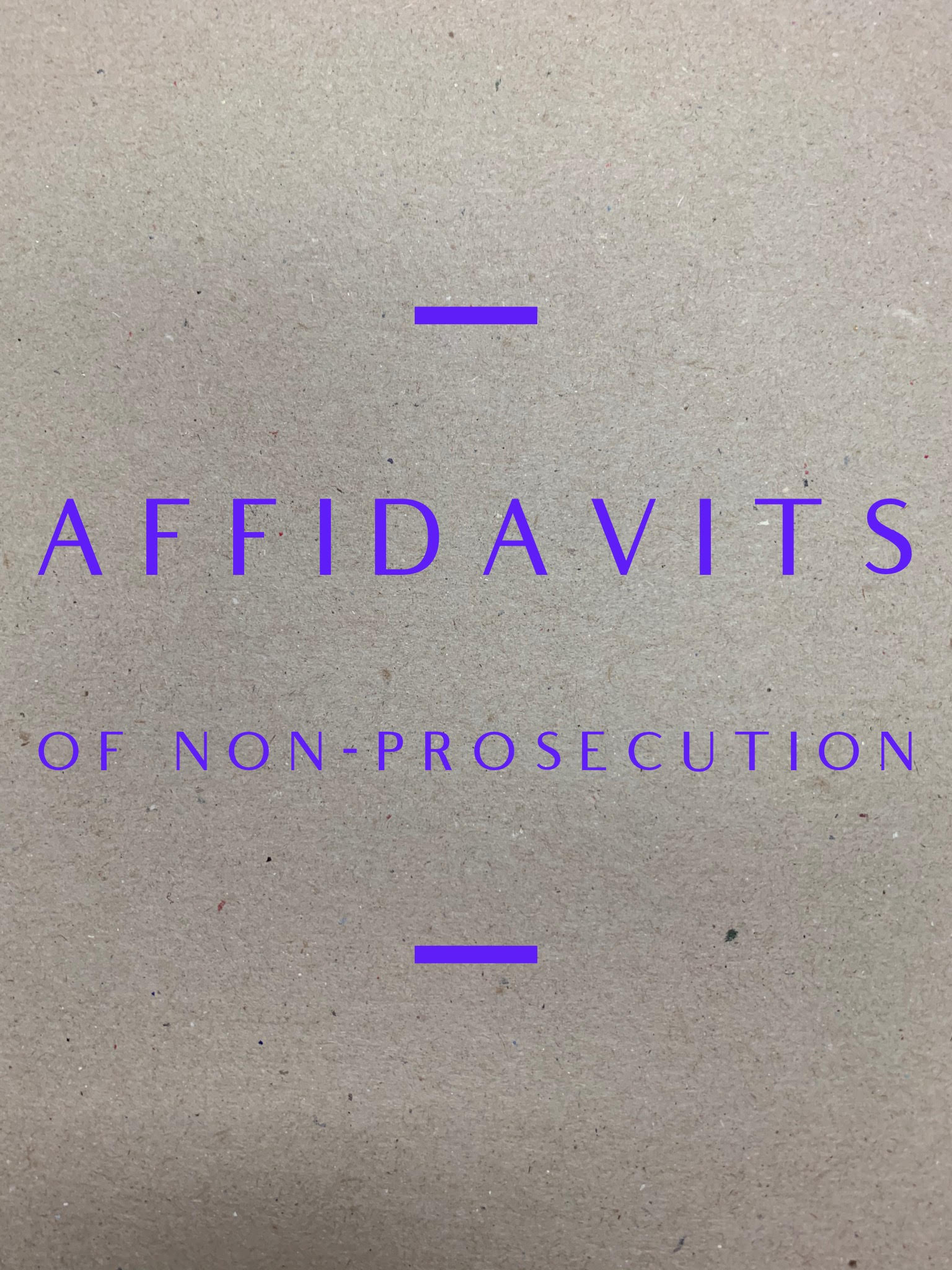 Affidavits of Non-Prosecution